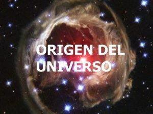 ORIGEN DEL UNIVERSO El universo en la prensa