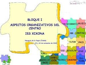 IES XIXONA BLOQUE I ASPECTOS ORGANIZATIVOS DEL CENTRO