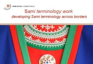 Sami terminology work developing Sami terminology across borders