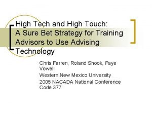 High Tech and High Touch A Sure Bet