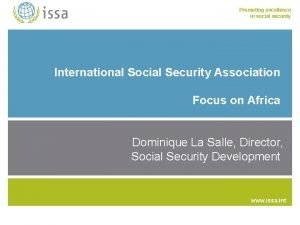 Promoting excellence in social security International Social Security
