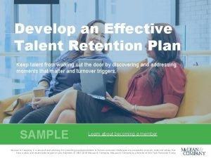 Develop an Effective Talent Retention Plan Keep talent