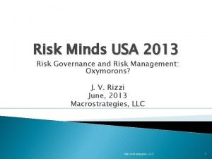 Risk Minds USA 2013 Risk Governance and Risk