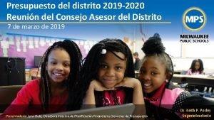 Presupuesto del distrito 2019 2020 Reunin del Consejo