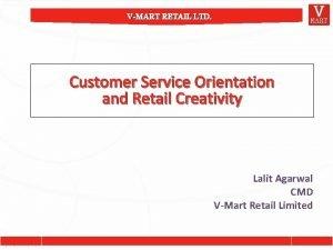 VMART RETAIL LTD Customer Service Orientation and Retail