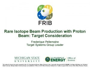 Rare Isotope Beam Production with Proton Beam Target
