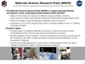 Materials Science Research Rack MSRR The Materials Science