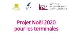 Projet Nol 2020 pour les terminales LAvent pour