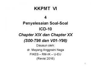 KKPMT VI 4 Penyelesaian SoalSoal ICD10 Chapter XIX