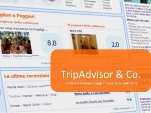 Trip Advisor Co Siti di Recensione Viaggi e