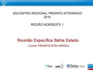 ENCONTRO REGIONAL PROINFO INTEGRADO 2010 REGIO NORDESTE 1