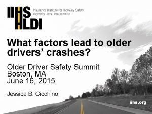 What factors lead to older drivers crashes Older