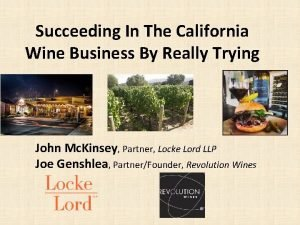 Succeeding In The California Wine Business By Really
