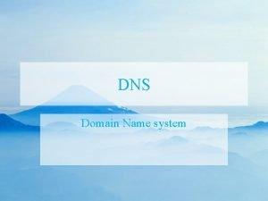 DNS Domain Name system DNS Hierachical Video Domain