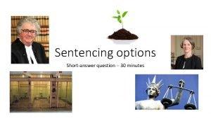 Sentencing options Shortanswer question 30 minutes Australian Bureau