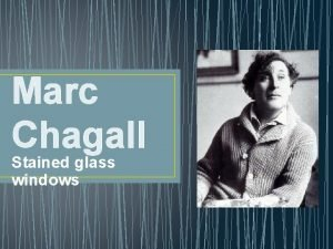 Marc Chagall Stained glass windows Marc Chagall Jewish