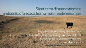 Shortterm climate extremes probabilistic forecasts from a multimodel