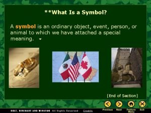 What Is a Symbol A symbol is an