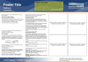 Template information The following research poster Poster Title
