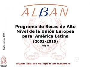 Septiembre de 2005 Programa de Becas de Alto