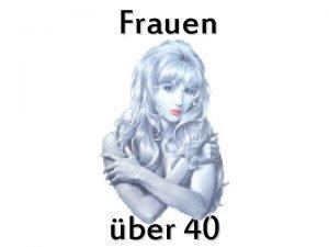 Frauen ber 40 An alle Frauen ber 40
