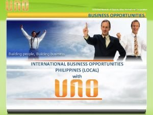 BUSINESS OPPORTUNITIES INTERNATIONAL BUSINESS OPPORTUNITIES PHILIPPINES LOCAL with