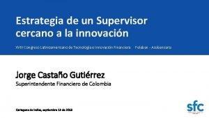 Estrategia de un Supervisor cercano a la innovacin
