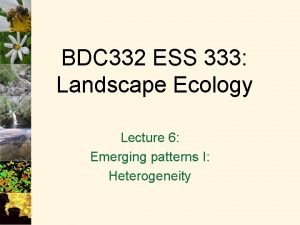 BDC 332 ESS 333 Landscape Ecology Lecture 6