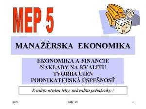 MANARSKA EKONOMIKA A FINANCIE NKLADY NA KVALITU TVORBA