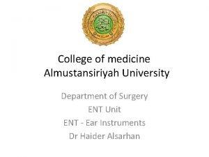 College of medicine Almustansiriyah University Department of Surgery