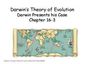 Darwins Theory of Evolution Darwin Presents his Case