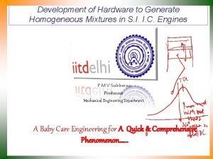 Development of Hardware to Generate Homogeneous Mixtures in