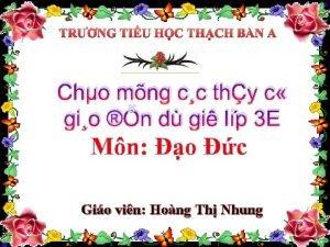 TRNG TIU HC THCH BN A Cho mng