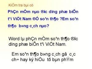Kim tra bi c Phn mm no c