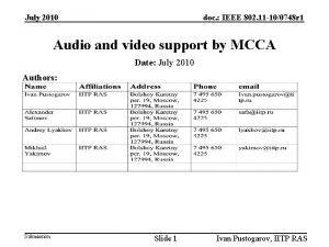 July 2010 doc IEEE 802 11 100748 r