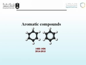 Aromatic compounds 1435 1436 2014 2015 Aromatic compounds