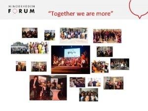 Together we are moreMentor 2 work Together we