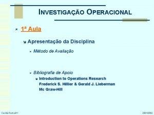 INVESTIGAO OPERACIONAL 1 Aula Apresentao da Disciplina Mtodo