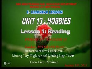 DIEN BIEN TRAINING AND EDUCATION DEPARTMENT MUONG LAY