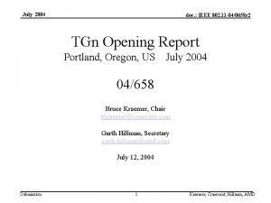 July 2004 doc IEEE 802 11 040658 r