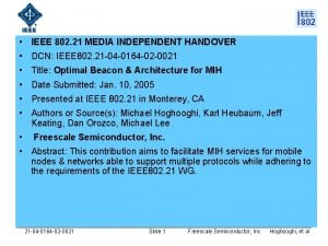 IEEE 802 21 MEDIA INDEPENDENT HANDOVER DCN IEEE