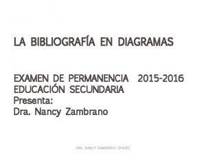 LA BIBLIOGRAFA EN DIAGRAMAS EXAMEN DE PERMANENCIA EDUCACIN