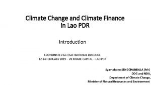 Climate Change and Climate Finance in Lao PDR