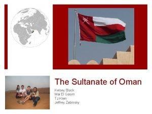 The Sultanate of Oman Kelsey Black Mai El
