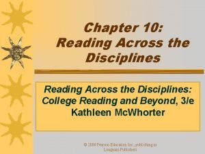 Chapter 10 Reading Across the Disciplines College Reading