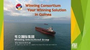 Winning Consortium Your Winning Solution In Guinea Winning