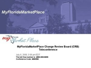 My Florida Market Place Change Review Board CRB