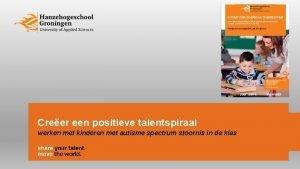 Creer een positieve talentspiraal werken met kinderen met