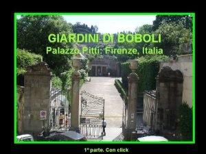 GIARDINI DI BOBOLI Palazzo Pitti Firenze Italia 1