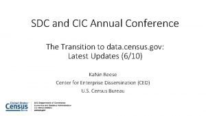 SDC and CIC Annual Conference The Transition to